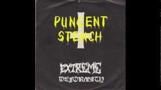 Pungent Stench- Extreme Deformity