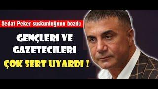 SEDAT PEKER SUSKUNLUĞUNU BOZDU! GENÇLERİ VE GAZETECİLERİ ÇOK SERT UYARDI! #SedatPeker #SüleymanSoylu