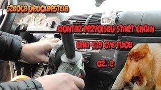 Szkoła Druciarstwa Montaż Przycisku Start Engine BMW E39 Cyk Fuch część 2 Wazzup :)