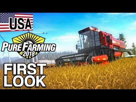 PURE FARMING 2018 FIRST LOOK GAMEPLAY | USA HARVEST
