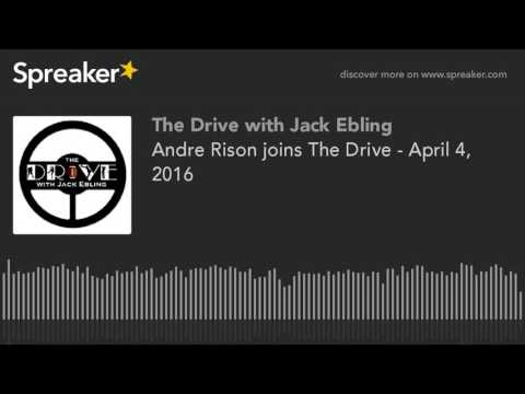 Andre Rison joins The Drive - April 4, 2016