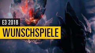 E3 2018 Wunschliste - Diese Spiele wünschen wir uns!