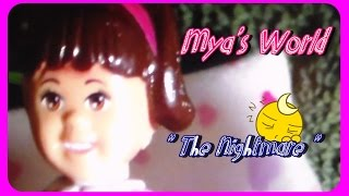 Mya's World: S1:E1 ~