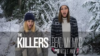 The Killers - Read My Mind (Nicole and Sara Cover)