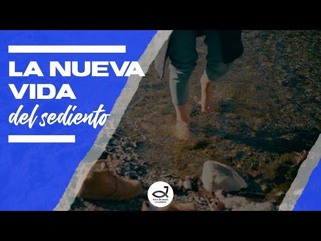 La nueva vida del sediento | Pr. Benigno Sañudo