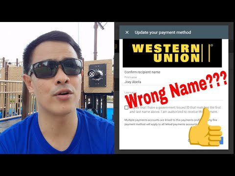 Western Union : Wrong Name Input Solution