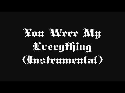 You Were My Everything Instrumental