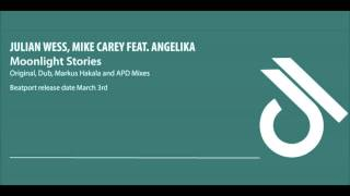 Julian Wess & Mike Carey feat. Angelika - Moonlight Stories (Vocal Mix) [Decimal Lightness]