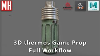3D Game Prop model of thermos : FULL WORKFLOW Tutorial
