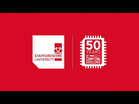 Staffordshire University   50 Years of Computing Excellence