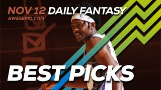 NBA DFS Picks - Tue 11/12 - Deeper Dive & Live Before Lock