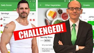 CHALLENGED BY DR. MICHAEL GREGER