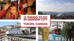 13 Awesome Things to Do in Dawson City (ft. Dawson City Music Festival)
