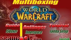 WoW Multiboxing Anfänger Guide deutsch - ISBoxer, InnerSpace & Jamba Setup und Tutorial