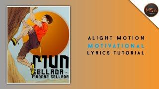 Tamil Motivational Whatsapp Status / Editing Tutorial /  Alight Motion Text Animation / Msk creation