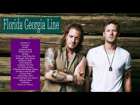 The Best of Florida Georgia Line - Florida Georgia Line Greatest Hits Full Album