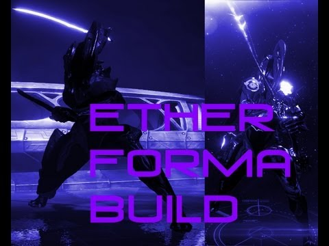 Dual Ether And Ether Sword Forma Build Youtube