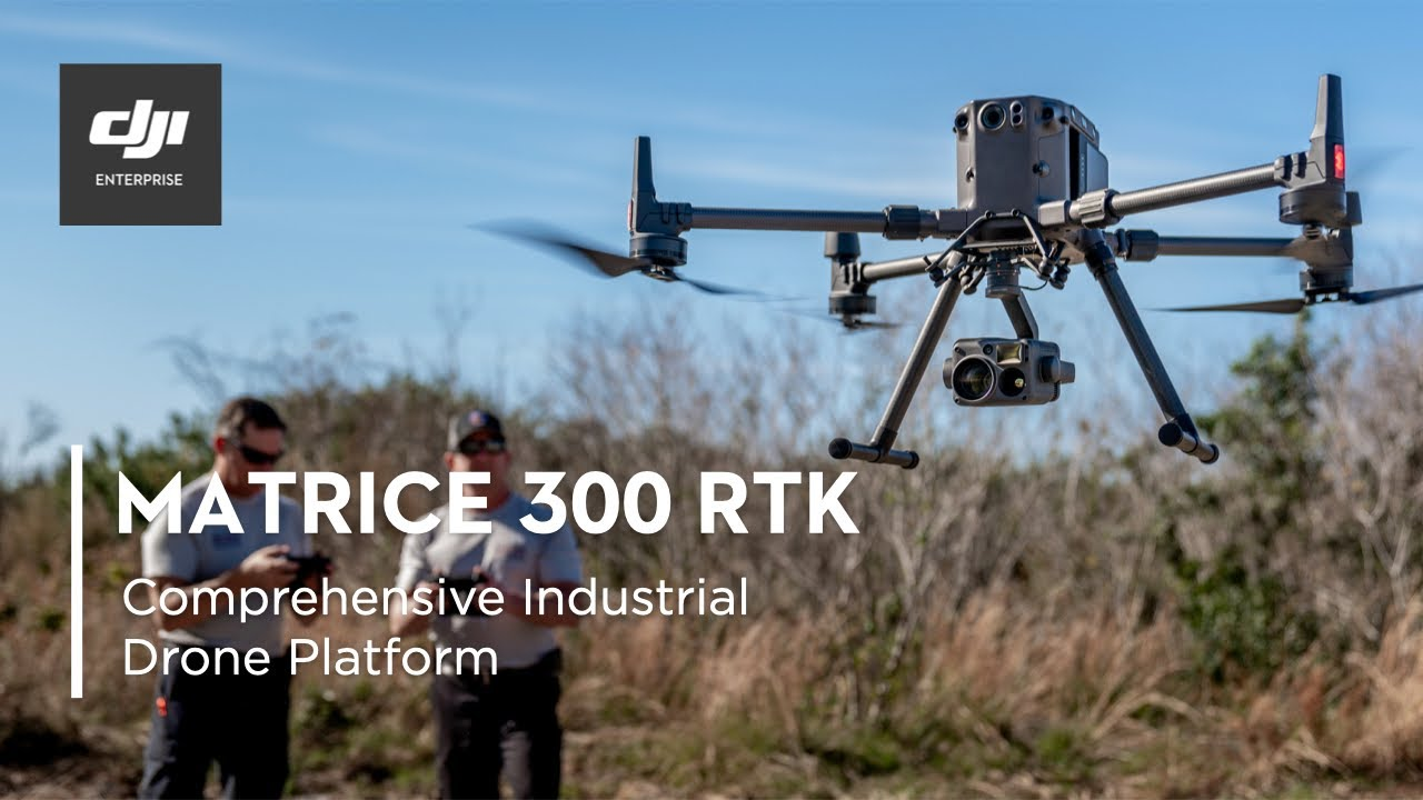 DJI – Introducing the Matrice 300 RTK and Zenmuse H20 Series