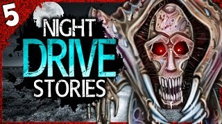 5 TRUE Night Drive HORROR Stories | Darkness Prevails