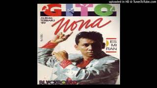 Gito Rollies - Nona - Composer : Billy J. Budiarjo & Deddy Dhukun & Ancha H. 1989 (CDQ)