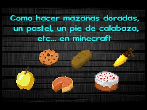 Como hacer manzanas doradas un pastel un pie de de calabaza etc en minecraft theangel - Como se construye una barbacoa ...