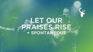 Let Our Praises Rise (Spontaneous) - Brian Johnson and Jenn Johnson | Bethel Music Worship