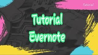 TUTORIAL MUDAH MENGGUNAKAN APLIKASI EVERNOTE screenshot 4