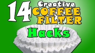 14 Useful Coffee Filter Hacks