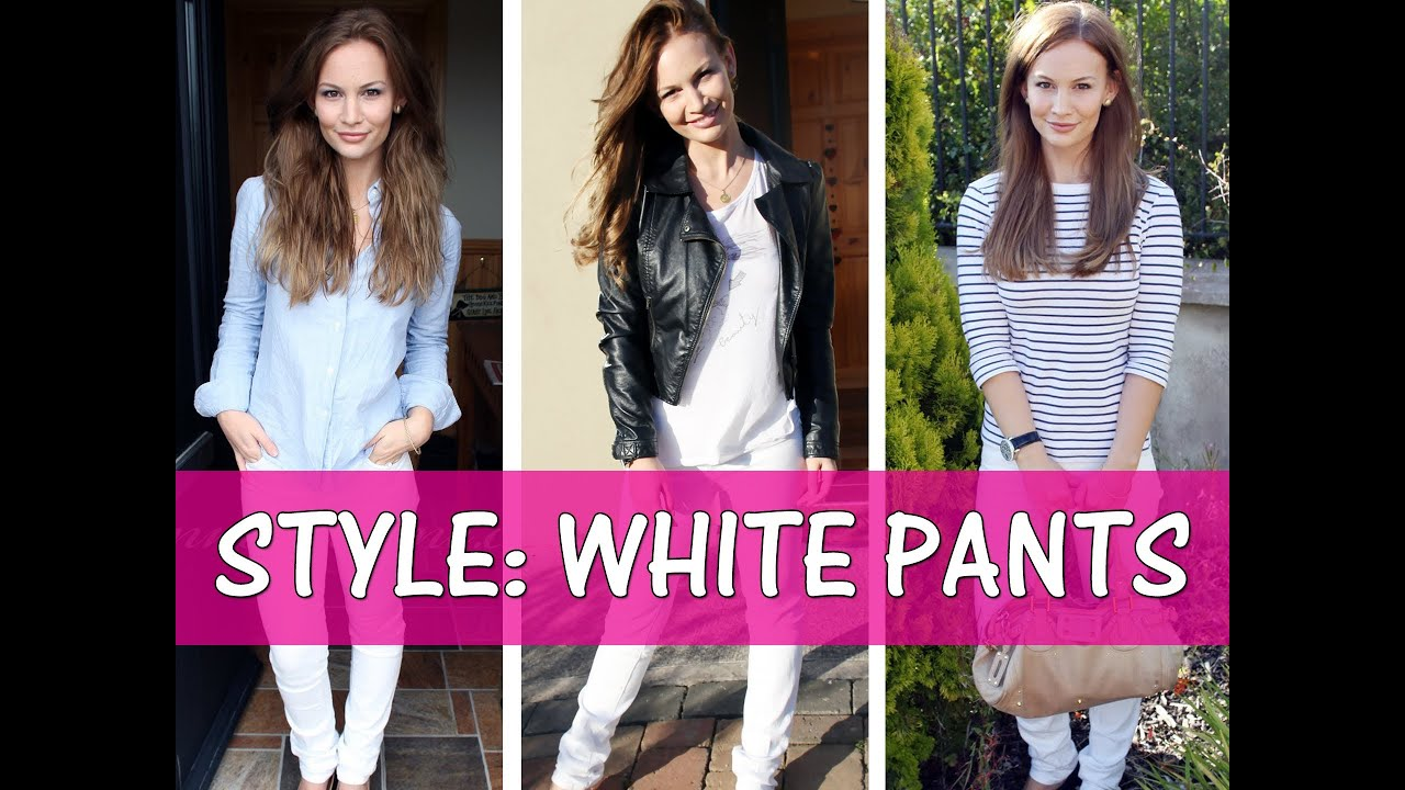 How To Wear White Pants! - YouTube