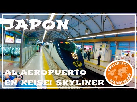 De Tokyo a Narita Airport con el Keisei Skyliner - VIAJE A JAPÓN CAPITULO 22