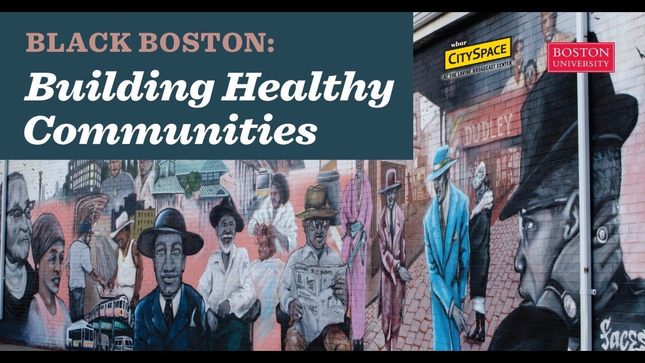 Black Boston: Building Healthy Communities