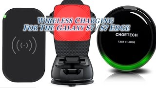 Galaxy S7/S7 Edge fast Wireless charging options for a great price