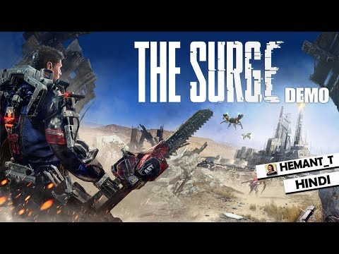 "THE SURGE (PS4) Demo Hindi Walkthrough ""Exosuit"" (PS4 Gameplay)"