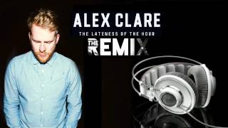 Alex Clare - Too Close - Dupstep Remix 2