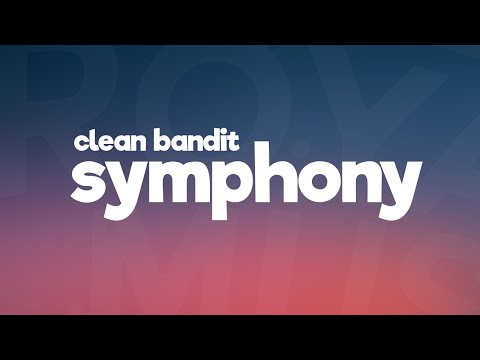 clean-bandit---symphony-feat.-zara-larsson-(-lyrics-/-lyric-video-)