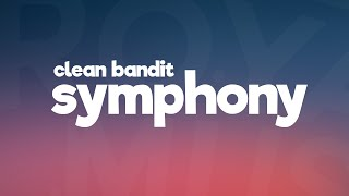 Gambar cover Clean Bandit - Symphony feat. Zara Larsson ( Lyrics / Lyric Video )