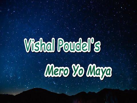 Mero Yo Maya||Vishal Poudel Ft.Alina Bista|Official Lyrical Song|| New Nepali Pop Song 2020|