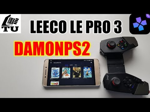 The Best Cheap Smartphone For Emulators!! Leeco Le Pro 3 DamonPS2 Pro/Snapdragon 820 Gaming