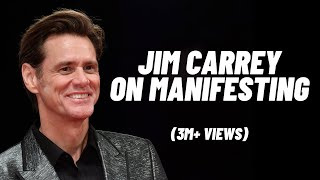Jim Carrey - How To Manifest What You Want
