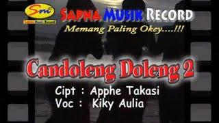CANDOLENG DOLENG 2 ( KIKY AULIA )
