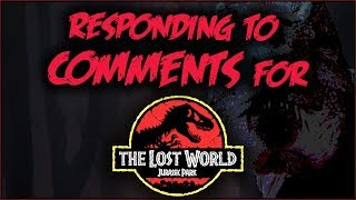 Responding to Lost World COMMENTS