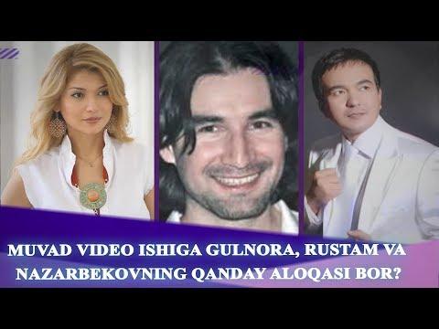 MUVAD VIDEO ISHIGA GULNORA, RUSTAM VA NAZARBEKOVNING QANDAY ALOQASI BOR? 1-qism