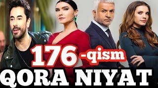 Qora niyat 176-qism uzbek tilida turk film кора ният 176-кисм