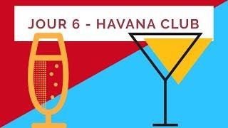Jour 6 - Havana Club