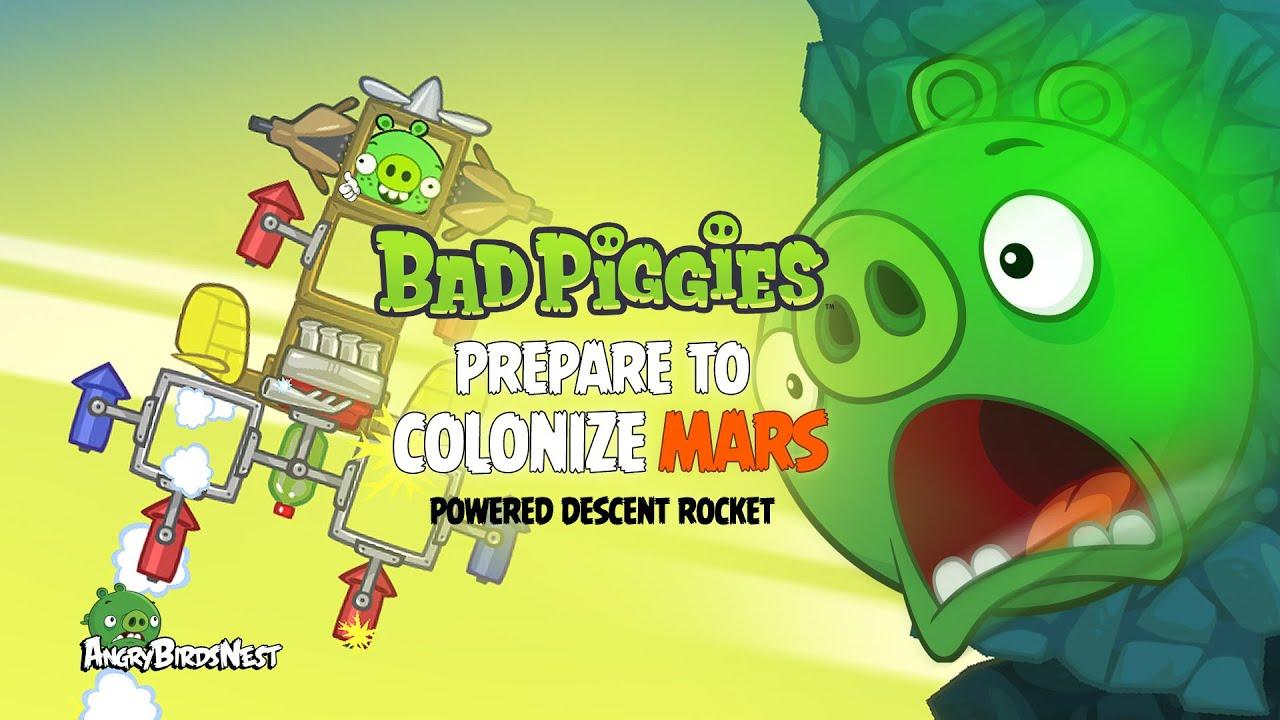 Bad Piggies Prepare For Porkonization Of Mars With Powered Descent
