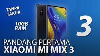 Pandang Pertama: Xiaomi Mi MIX 3