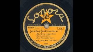 CARL JULARBOS ORKESTER - JULARBOS JUBILÄUMSLÅTER I