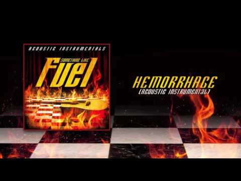 Fuel  - Hemorrhage (Acoustic Instrumental)