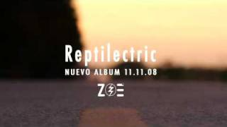 Download ZOE REPTILECTRIC NUEVO ALBUM MP3 song and Music Video