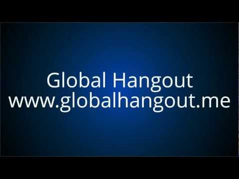 Global Hangout - Helping You Face The World!
